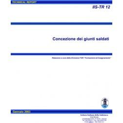 IIS-TR 12 – CONCEZIONE DEI GIUNTI SALDATI