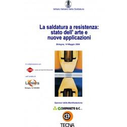 LA SALDATURA A RESISTENZA: STATO DELL'ARTE E NUOVE APPLICAZIONI